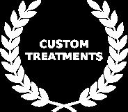 custom treatments