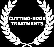 cutting edge treatments